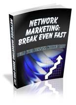 Network Marketing Break Even Fast