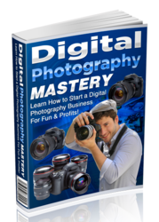 Digital Photography Mastery